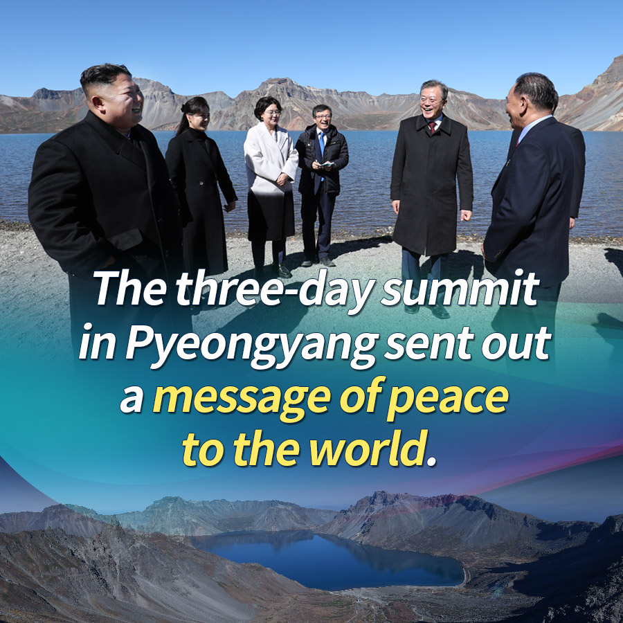 The three-day summit in Pyeongyang sent out a message of peace to the world.