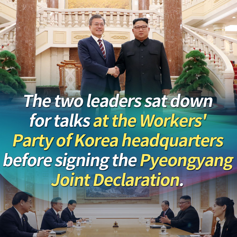 The two leaders sat down for talks at the Workers' Party of Korea headquarters before signing the Pyeongyang Joint Declaration.