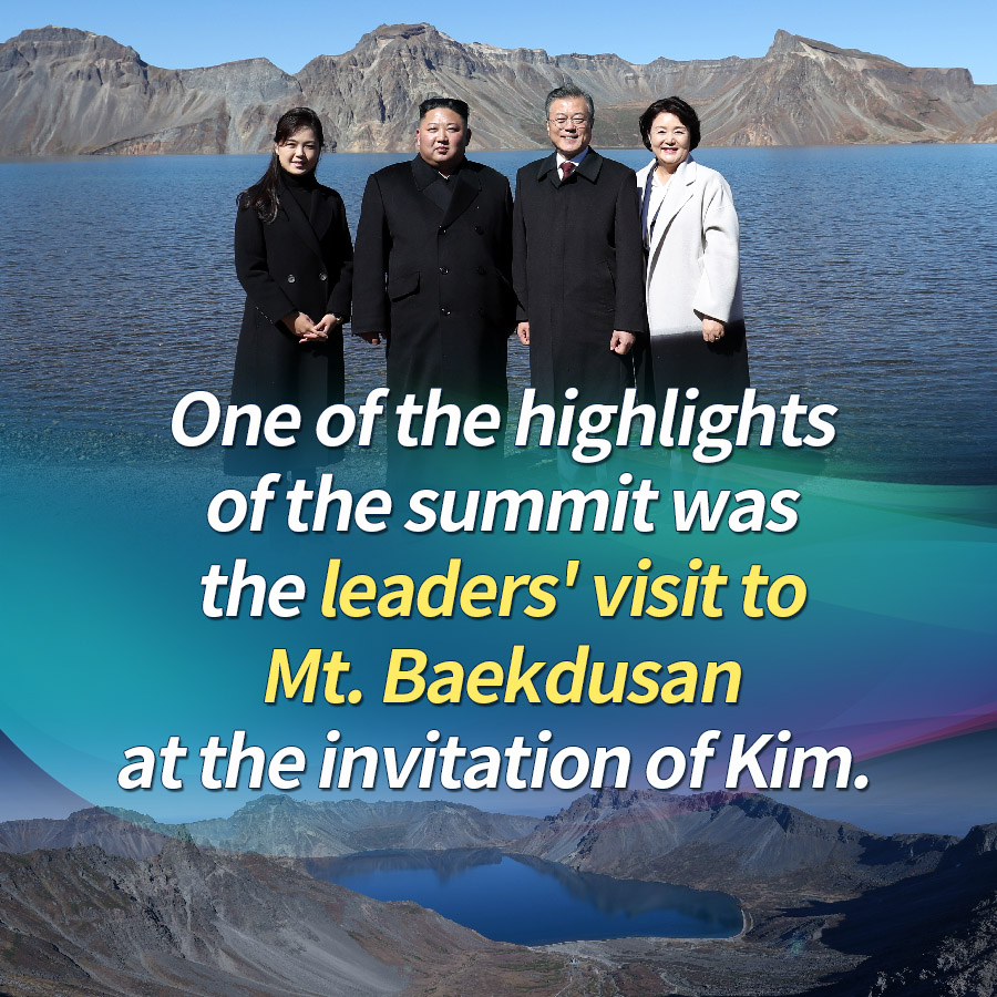 One of the highlights of the summit was the leaders' visit to Mt. Baekdusan at the invitation of Kim.