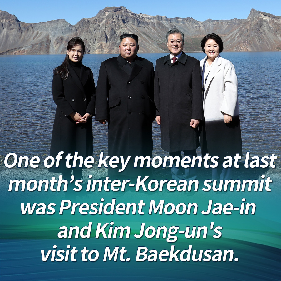 One of the key moments at last month's inter-Korean summit was President Moon Jae-in and Kim Jong-un's visit to Mt. Baekdusan.
