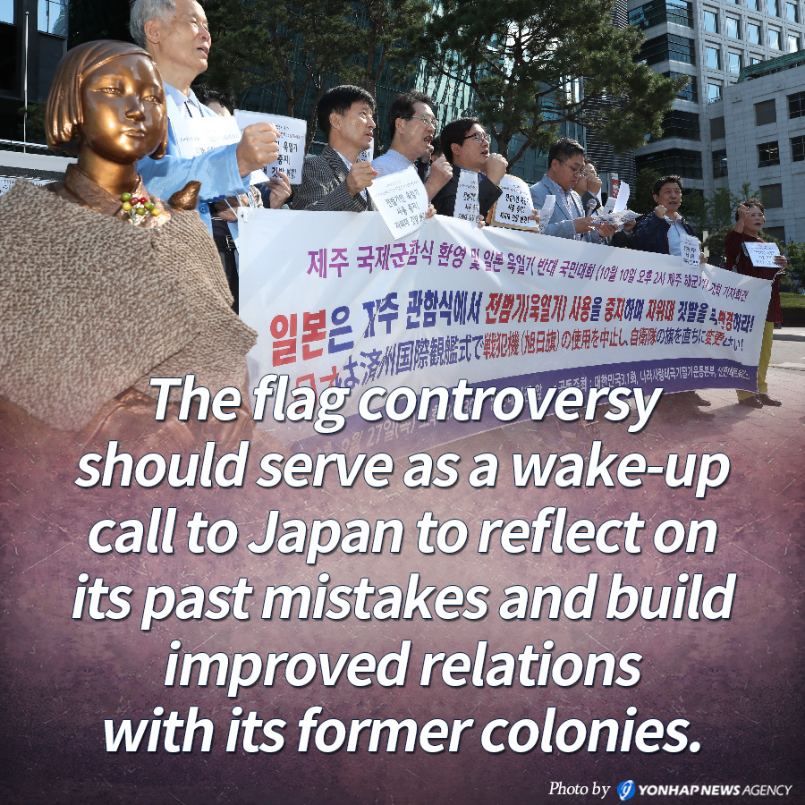 The flag controversy should serve as a wake-up call to Japan to reflect on its past mistakes and build improved relations with its former colonies.