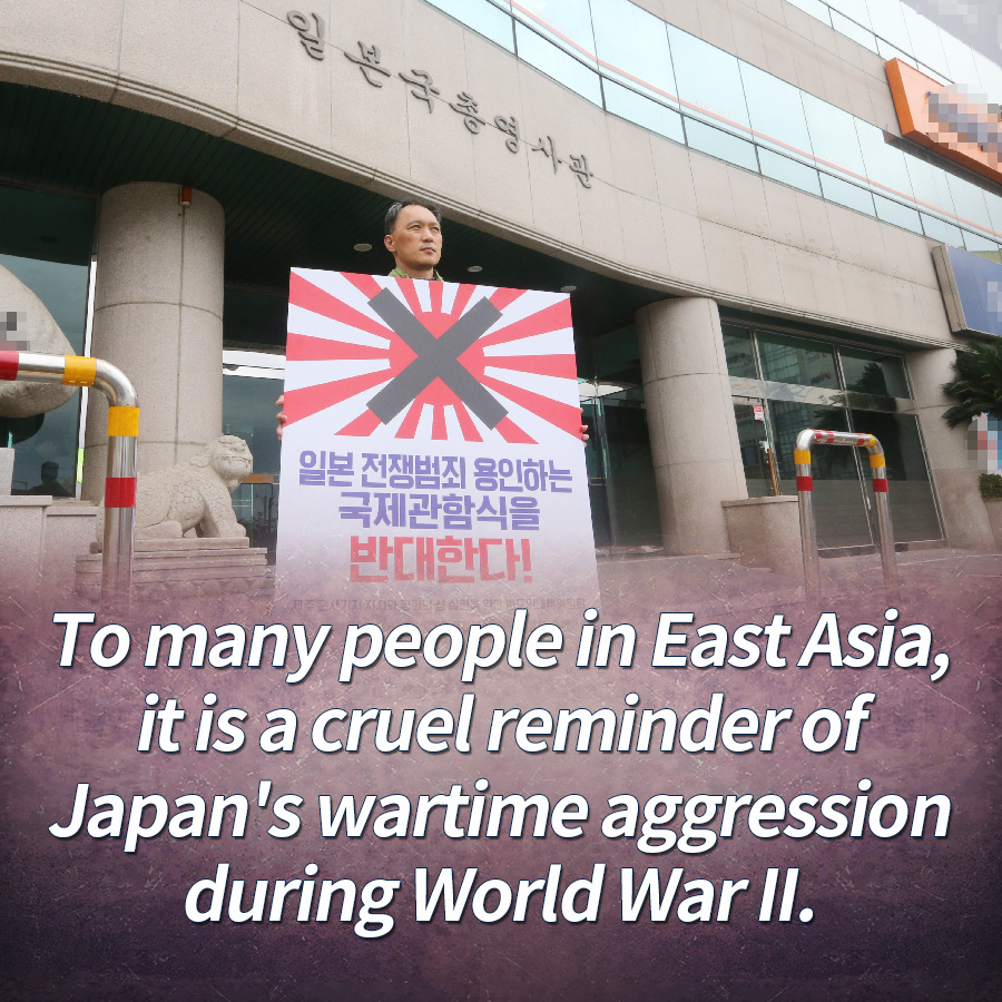 To many people in East Asia, it is a cruel reminder of Japan's wartime aggression during World War II.
