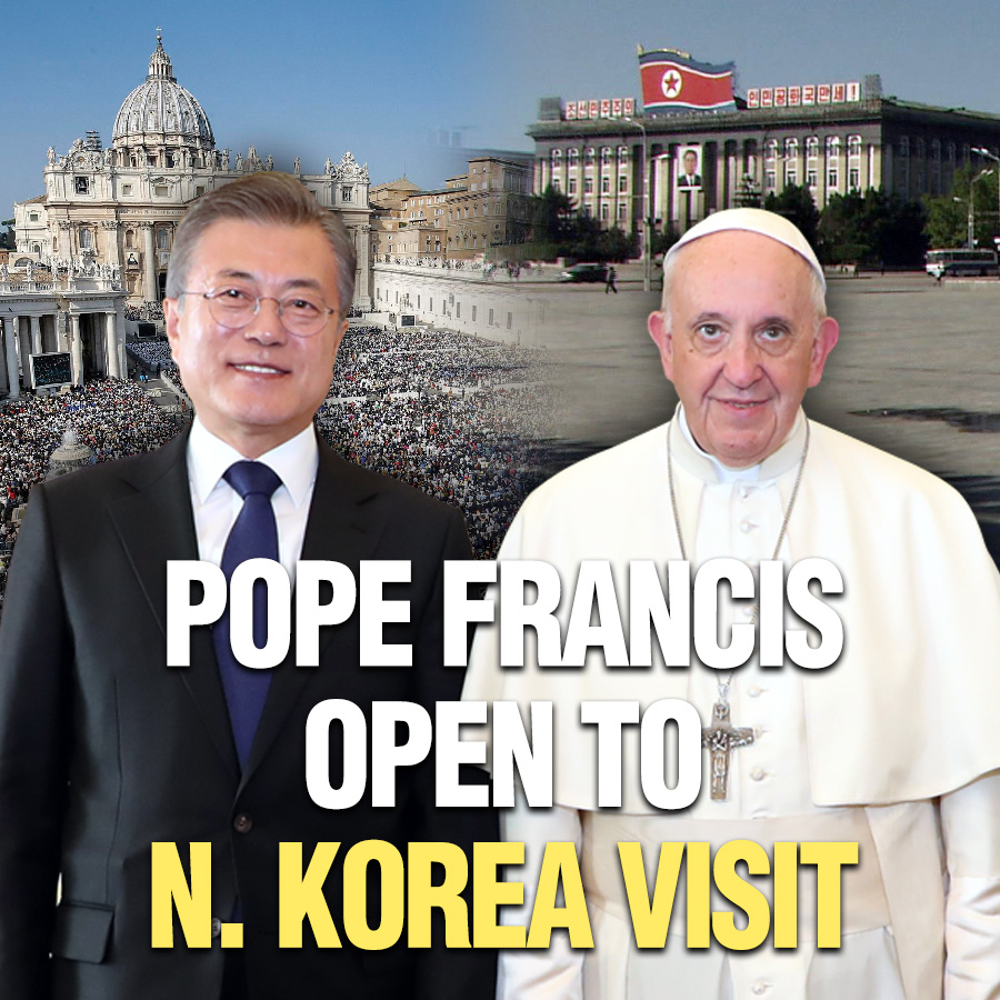 Pope Francis Open to N. Korea Visit