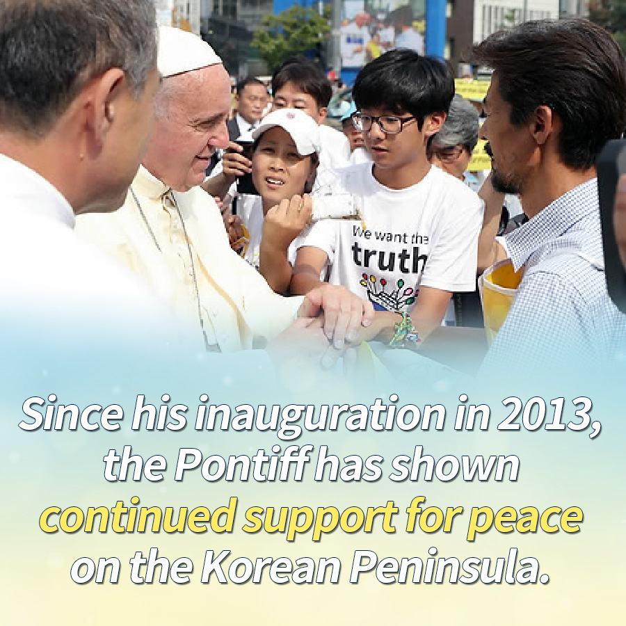 Since his inauguration in 2013, the Pontiff has shown continued support for peace on the Korean Peninsula.