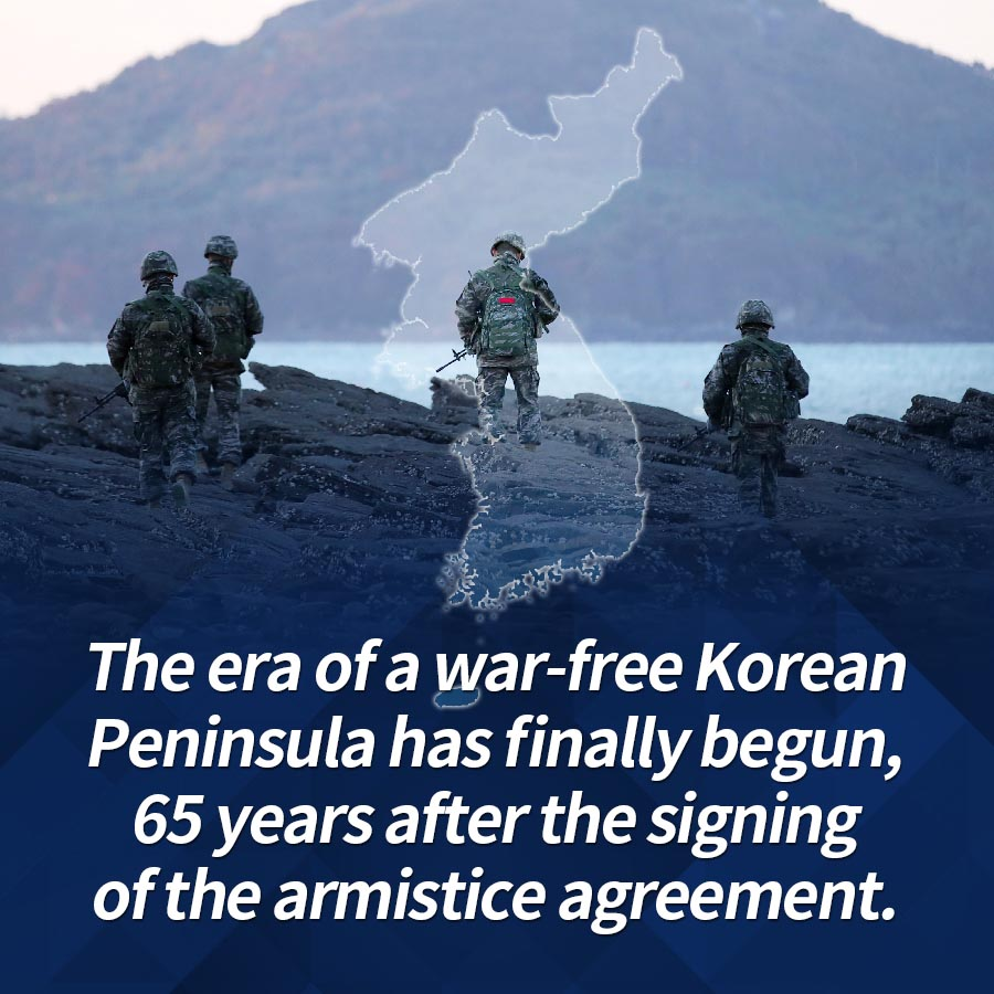 The era of a war-free Korean Peninsula has finally begun, 65 years after the signing of the armistice agreement.