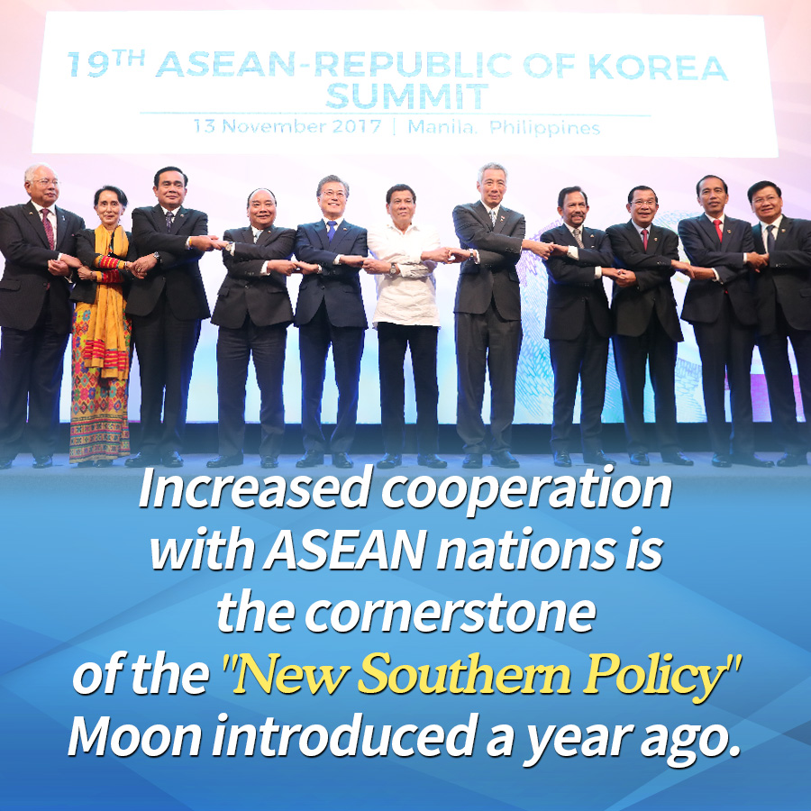 "Increased cooperation with ASEAN nations is the cornerstone of the ""New Southern Policy"" Moon introduced a year ago."