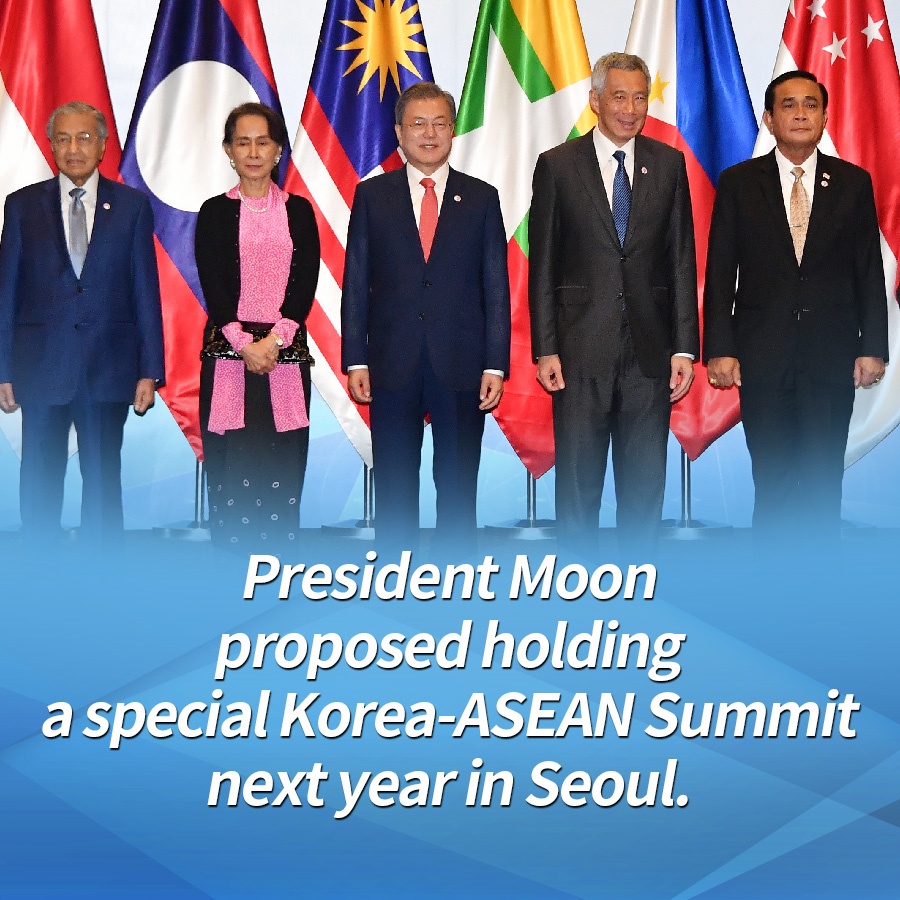 President Moon proposed holding a special Korea-ASEAN Summit next year in Seoul.