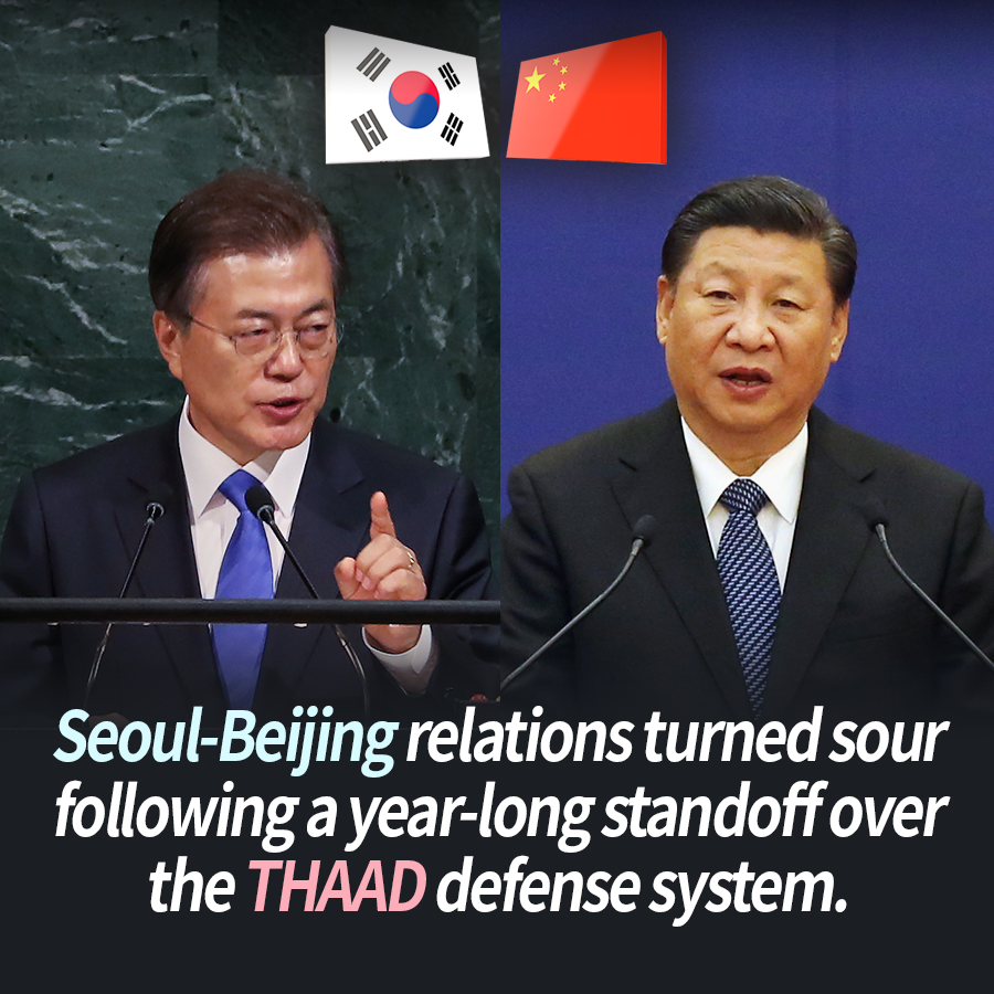 Seoul-Beijing relations turned sour following a year-long standoff over the THAAD defense system.