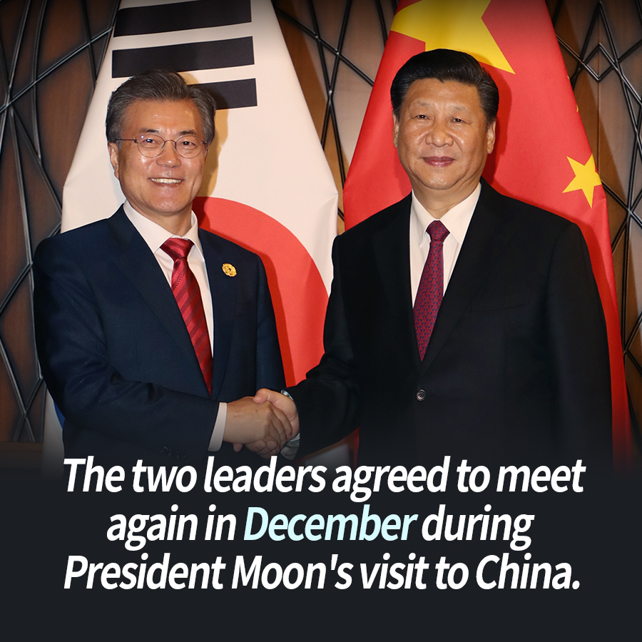 The two leaders agreed to meet again in December during President Moon's visit to China.