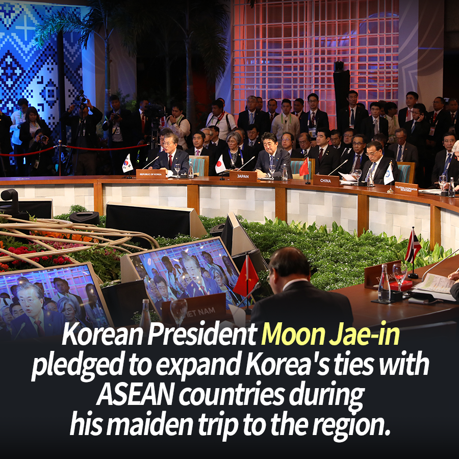 Korean President Moon Jae-in pledged to expand Korea's ties with ASEAN countries during his maiden trip to the region.