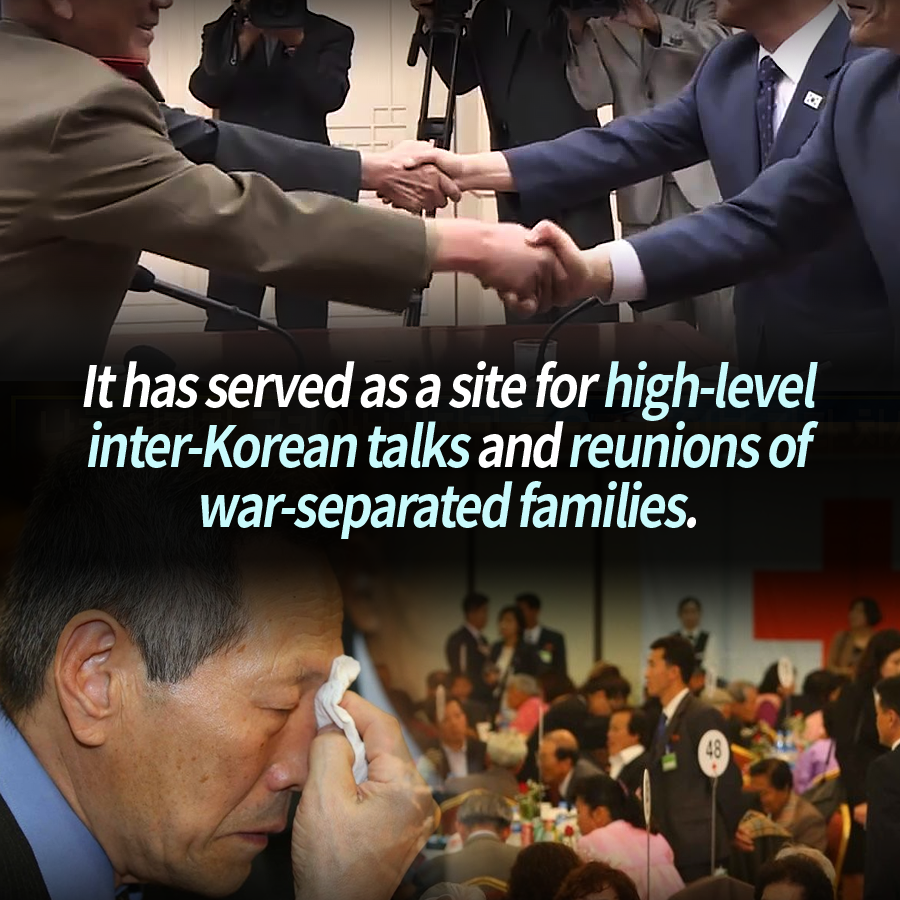 It has served as a site for high-level inter-Korean talks and reunions of war-separated families.