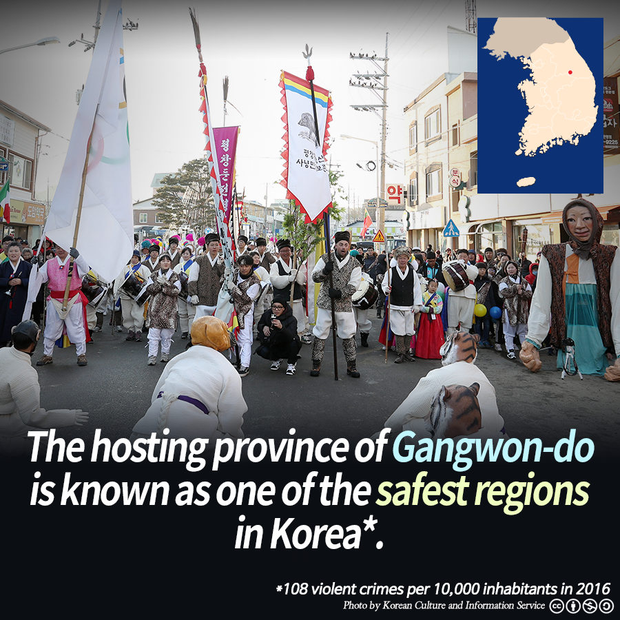 The hosting province of Gangwon-do is known as one of the safest regions in Korea*.<br>
