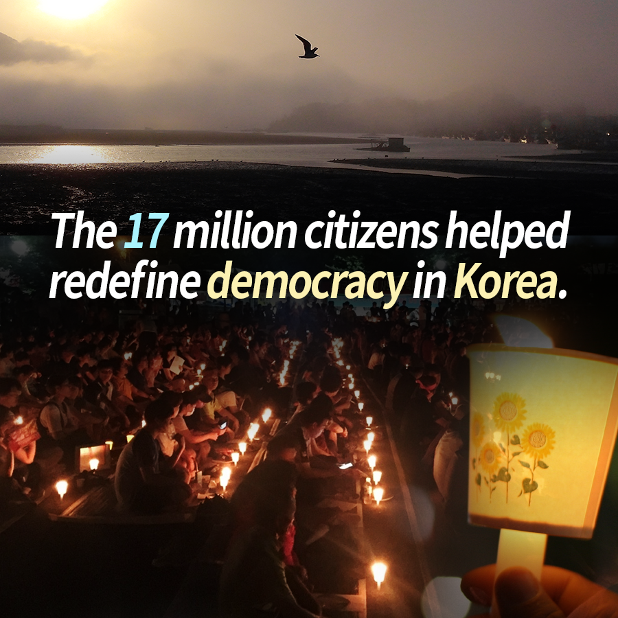 The 17 million citizens helped redefine democracy in Korea.