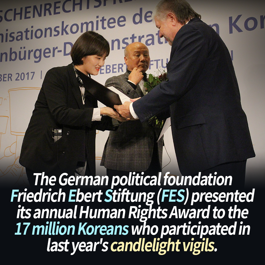 The German political foundation Friedrich Ebert Stiftung (FES) presented its annual Human Rights Award to the 17 million Koreans who participated in last year's candlelight vigils.