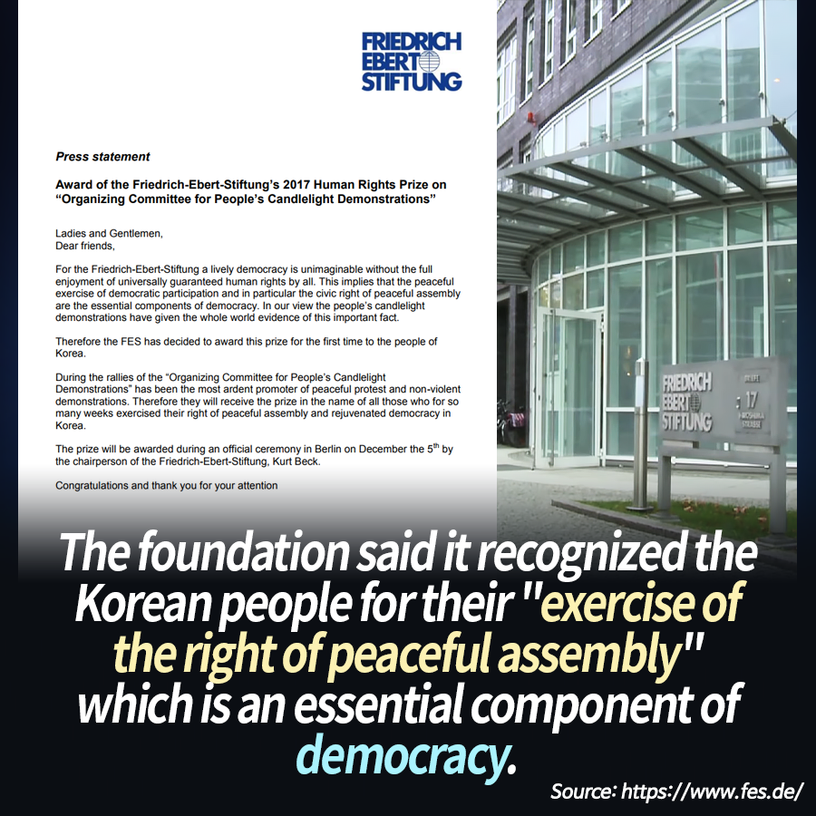 "The foundation said it recognized the Korean people for their ""exercise of the right of peaceful assembly,"" which is an essential component of democracy."