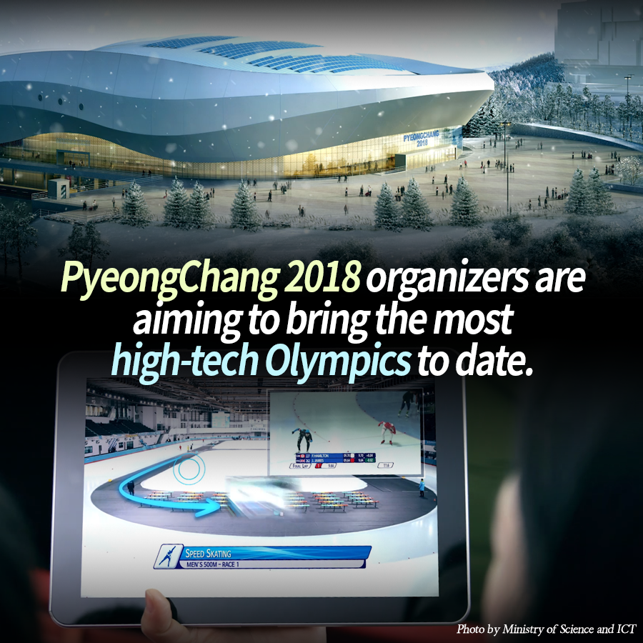 PyeongChang 2018 organizers are aiming to bring the most high-tech Olympics to date.