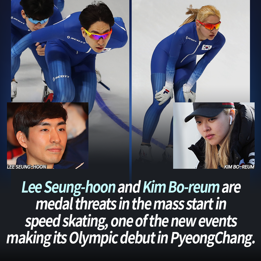 Lee Seung-hoon and Kim Bo-reum are medal threats in the mass start in speed skating, one of the new events making its Olympic debut in PyeongChang.