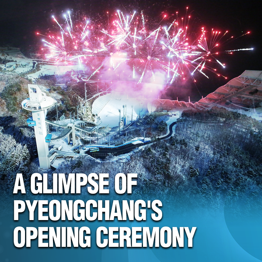 A Glimpse of PyeongChang's Opening Ceremony