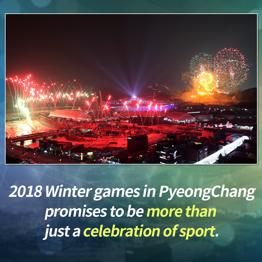 2018 Winter games in PyeongChang promises to be more than just a celebration of sport.
