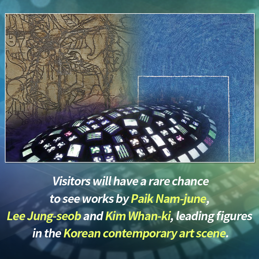 Visitors to the PyeongChang Olympic Plaza will have a rare chance to see works by Paik Nam-june, Lee Jung-seob and Kim Whan-ki, leading figures in the Korean contemporary art scene.