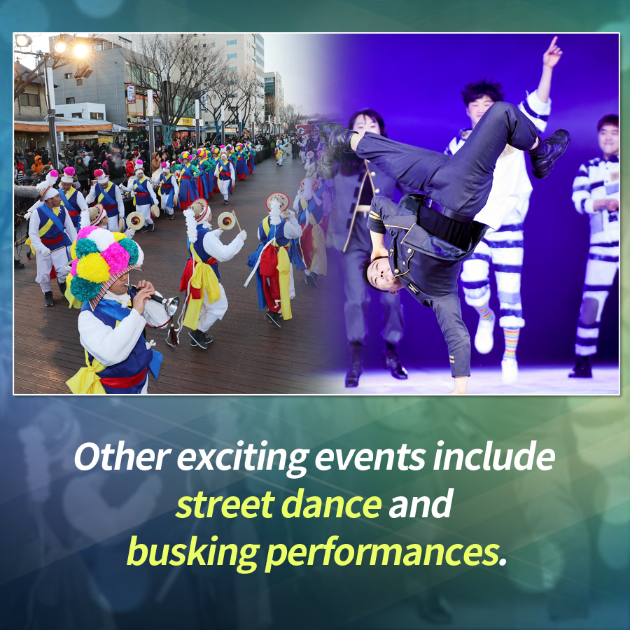 Other exciting events include street dance and busking performances.