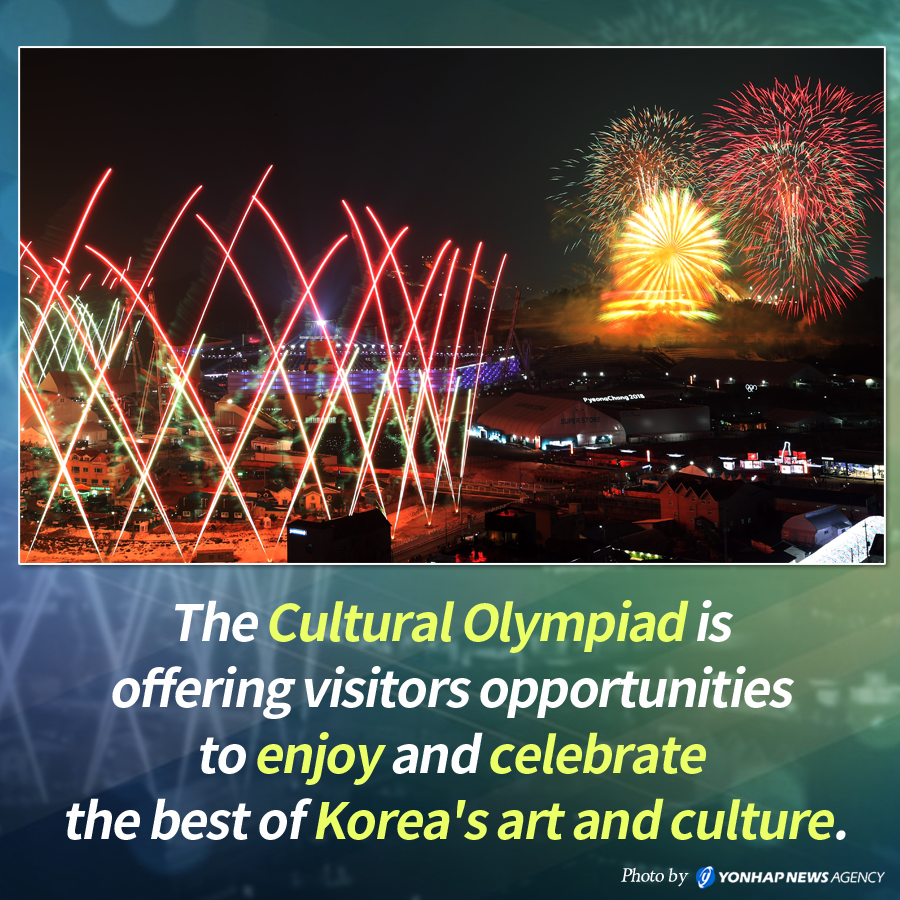 The Cultural Olympiad is offering Olympic visitors opportunities to enjoy and celebrate the best of Korea's art and culture.