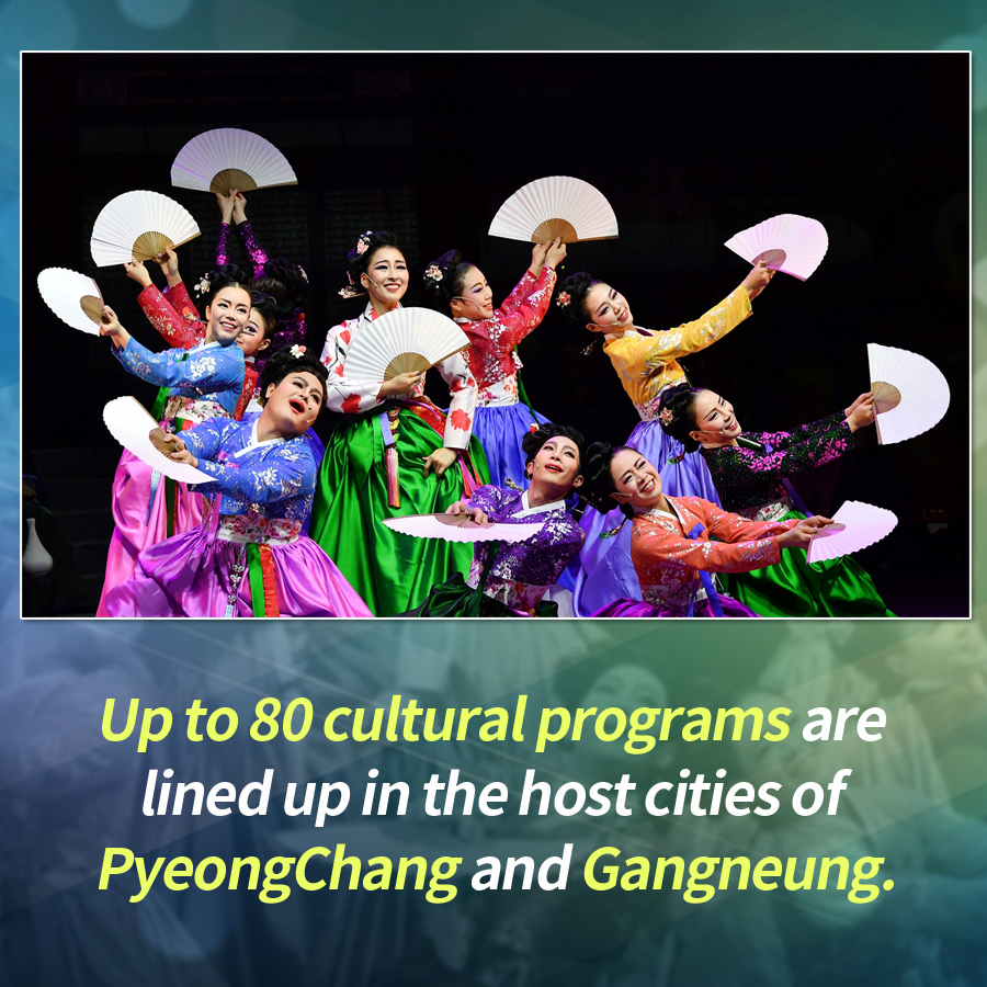 Up to 80 cultural programs are lined up in the host cities of PyeongChang and Gangneung every day during the Olympiad.