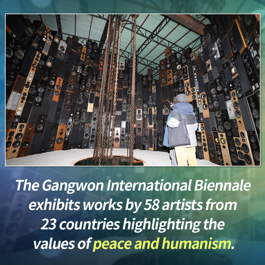 The Gangwon International Biennale exhibits works by 58 artists from 23 countries highlighting the values of peace and humanism.