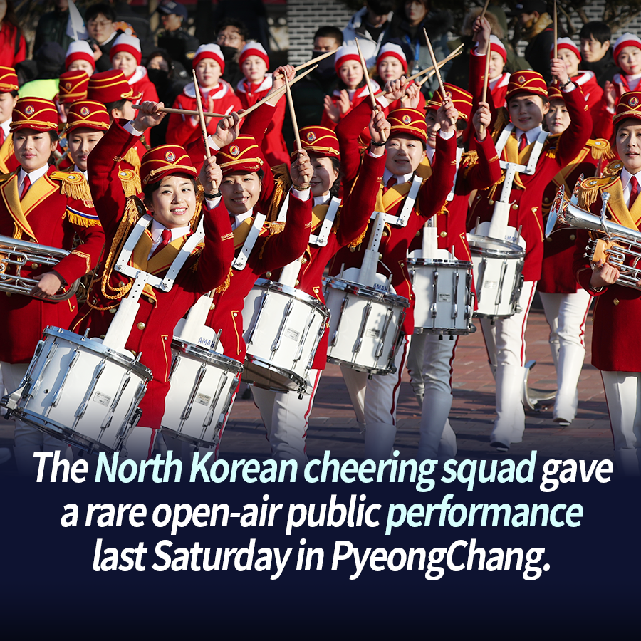 The North Korean cheering squad gave a rare open-air public performance last Saturday in PyeongChang.