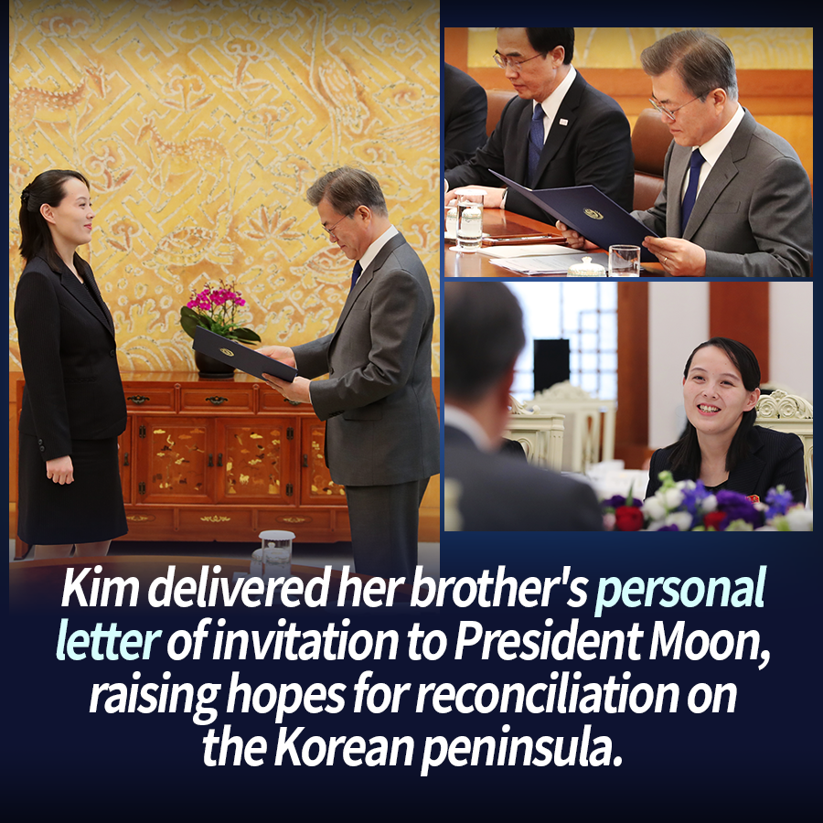 Kim delivered her brother's personal letter of invitation to President Moon, raising hopes for reconciliation on the Korean peninsula.