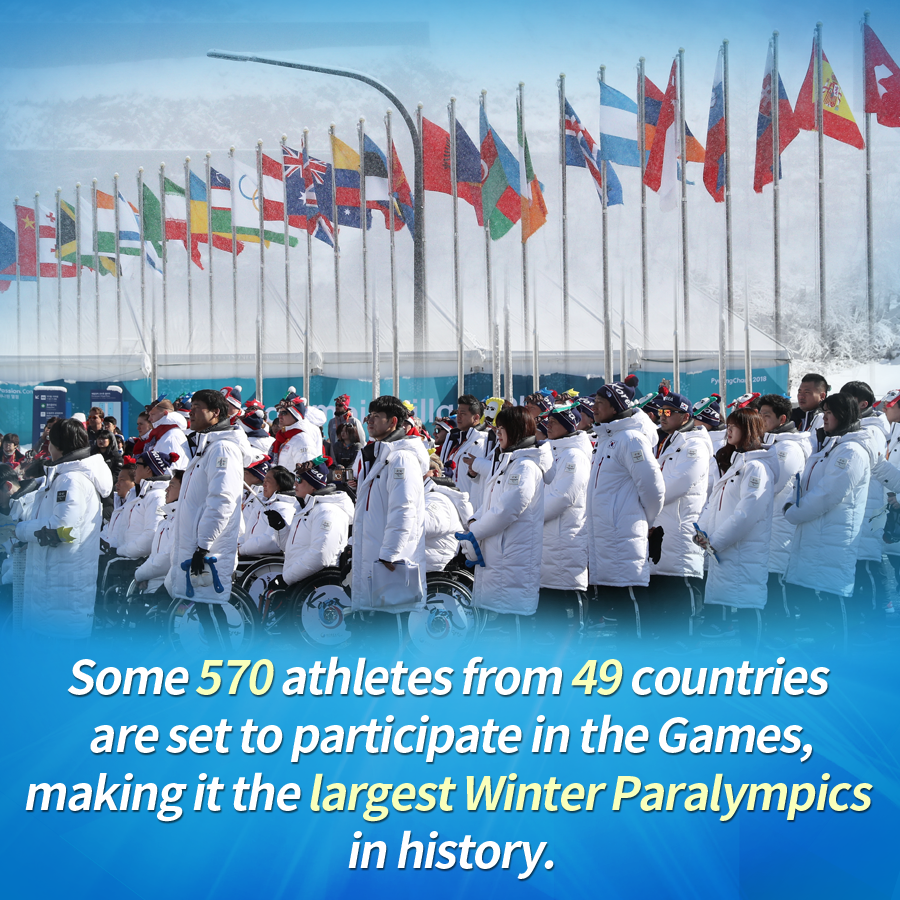 Some 570 athletes from 49 countries are set to participate in the Games, making it the largest Winter Paralympics in history.