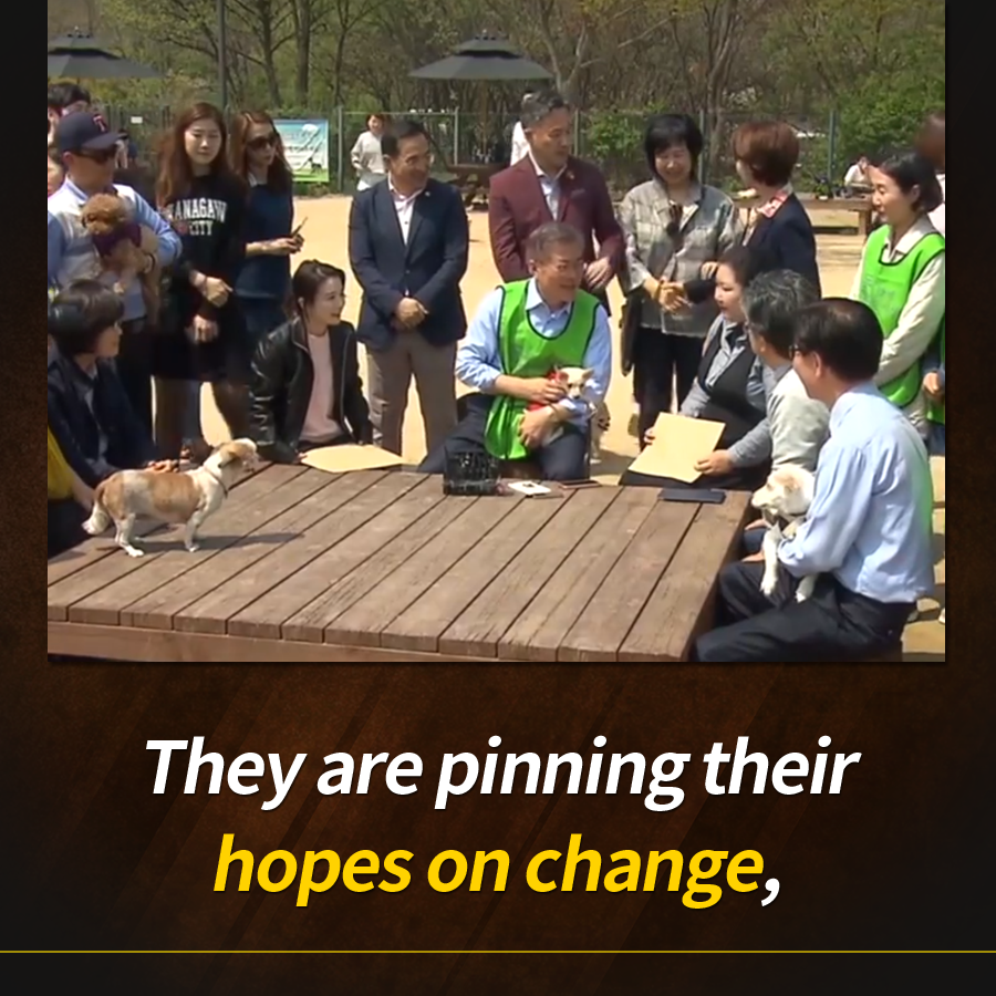 They are pinning their hopes on change,