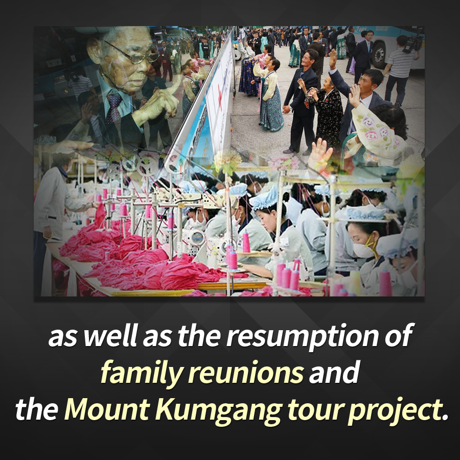 as well as the resumption of family reunions and the Mount Kumgang tour project.