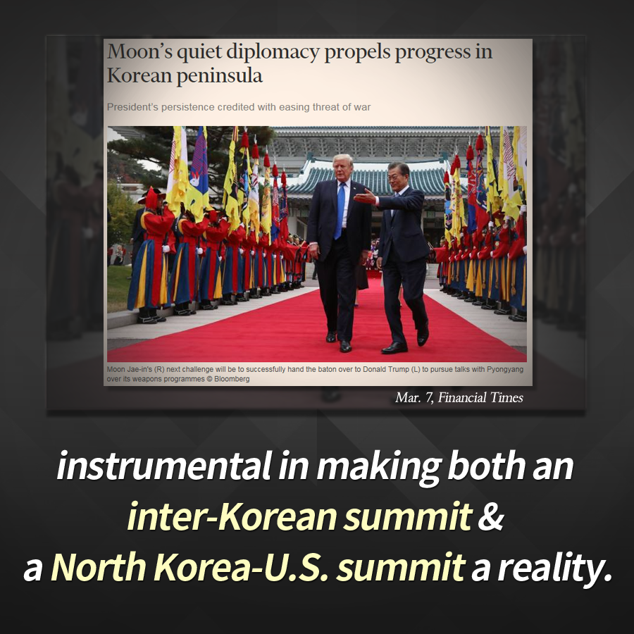 instrumental in making both an inter-Korean summit & a North Korea-U.S. summit a reality.