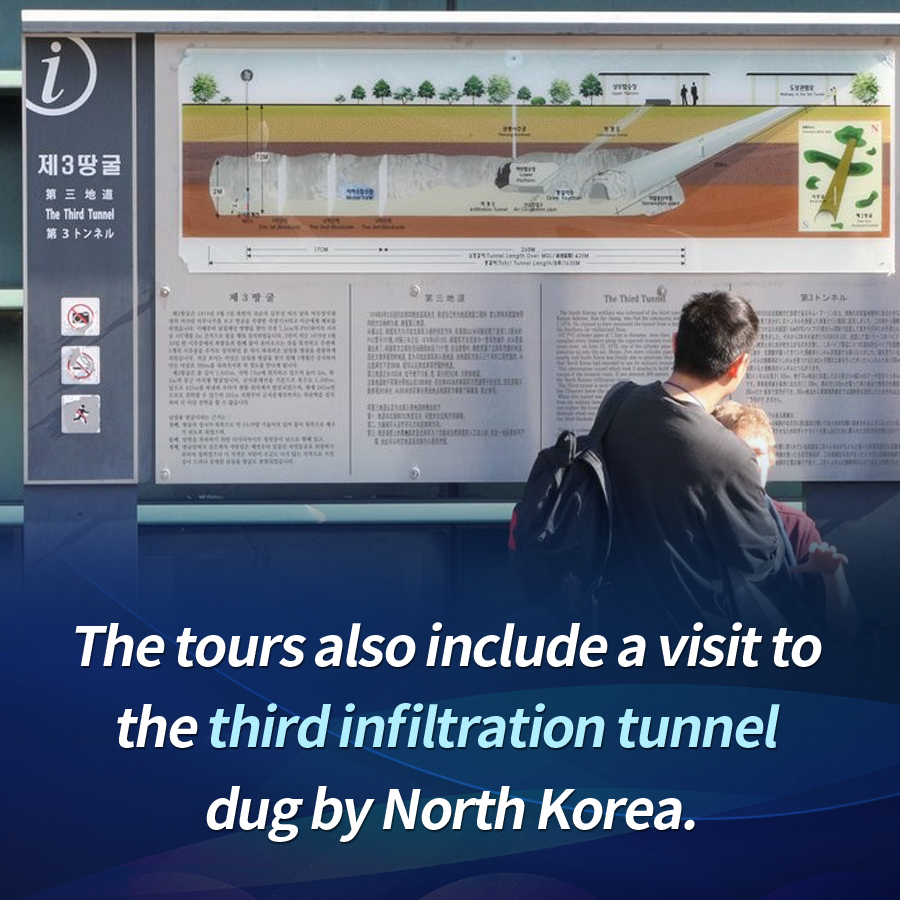 The tours also include a visit to the third infiltration tunnel dug by North Korea.