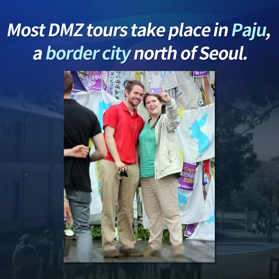 Most DMZ tours take place in Paju, a border city north of Seoul.