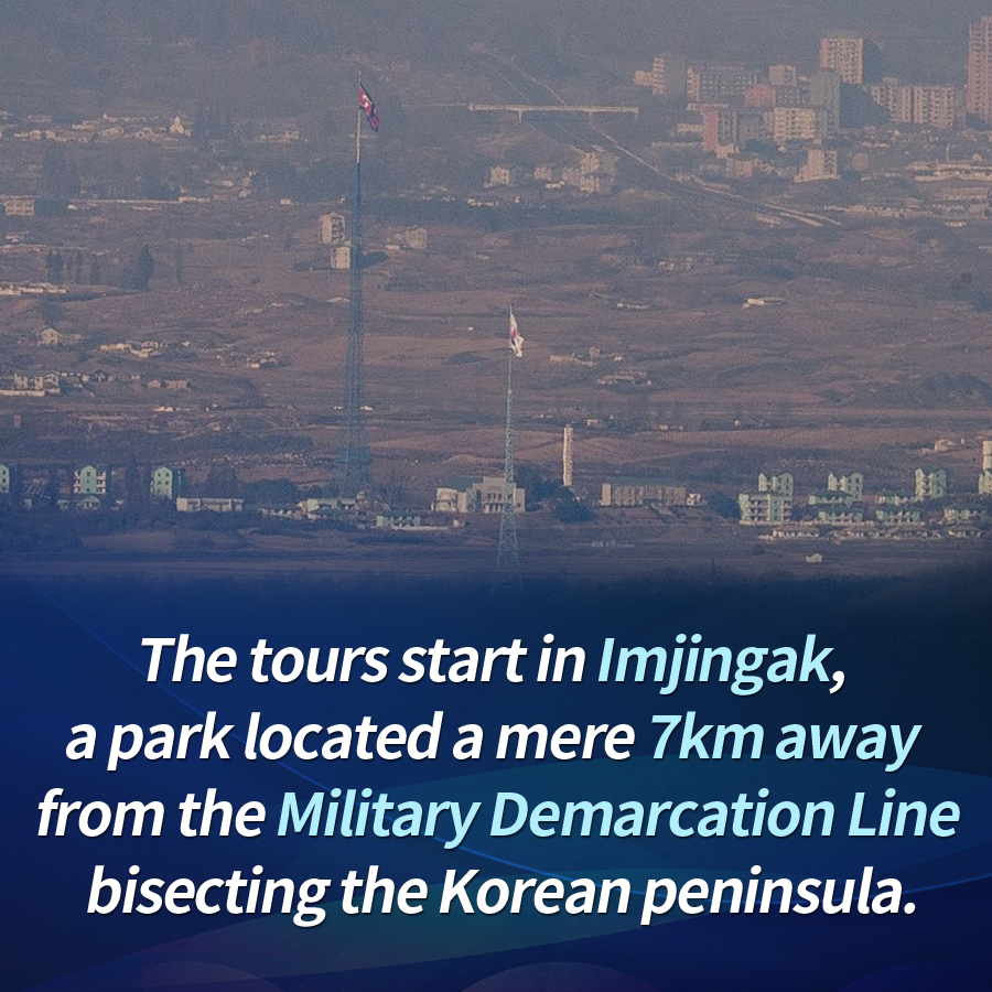 The tours start in Imjingak, a park located a mere 7km away from the Military Demarcation Line bisecting the Korean peninsula.