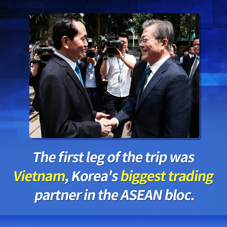 The first leg of the trip was Vietnam, Korea's biggest trading partner in the ASEAN bloc.