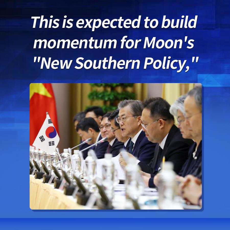 "This is expected to build momentum for Moon's ""New Southern Policy,"""