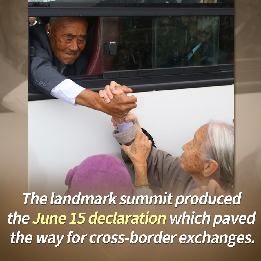 The landmark summit produced the June 15 declaration which paved the way for cross-border exchanges.