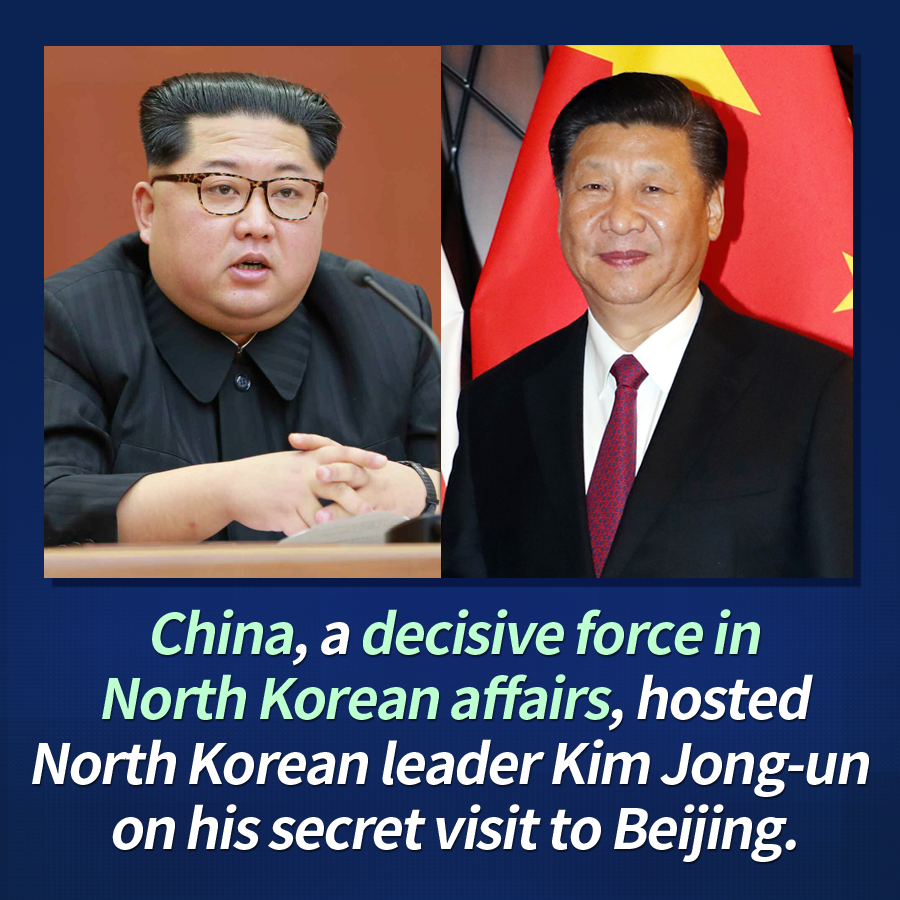 China, a decisive force in North Korean affairs, hosted North Korean leader Kim Jong-un on his secret visit to Beijing.
