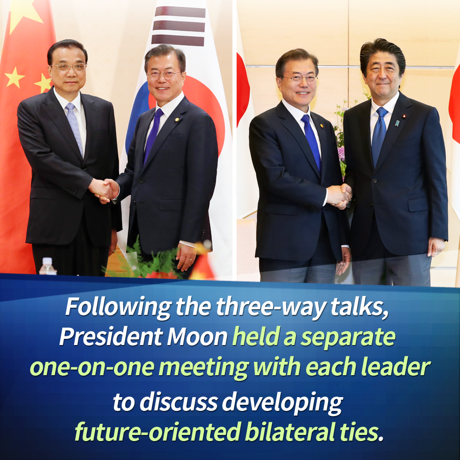 Following the three-way talks, President Moon held a separate one-on-one meeting with each leader to discuss developing future-oriented bilateral ties.
