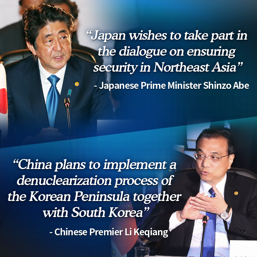 """""""Japan wishes to take part in the dialogue on ensuring security in Northeast Asia"""" - Japanese Prime Minister Shinzo Abe<br> """"China plans to implement a denuclearization process of the Korean Peninsula together with South Korea"""" - Chinese Premier Li Keqiang"""