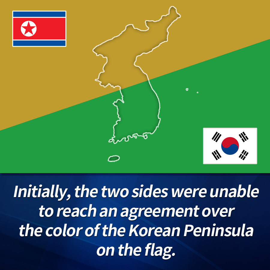 Initially, the two sides were unable to reach an agreement over the color of the Korean Peninsula on the flag.