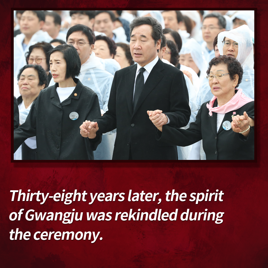 Thirty-eight years later, the spirit of Gwangju was rekindled during the ceremony.