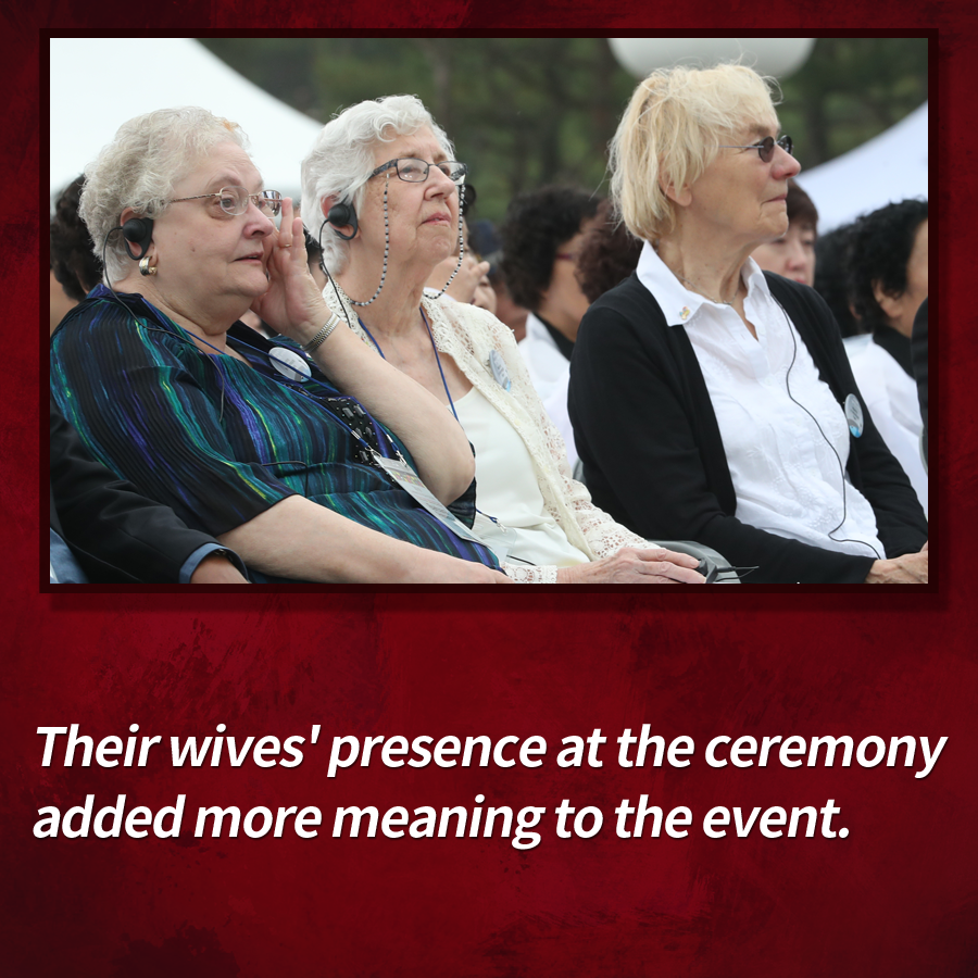 Their wives' presence at the ceremony added more meaning to the event.