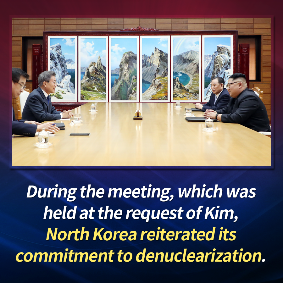 During the meeting, which was held at the request of Kim, North Korea reiterated its commitment to denuclearization.