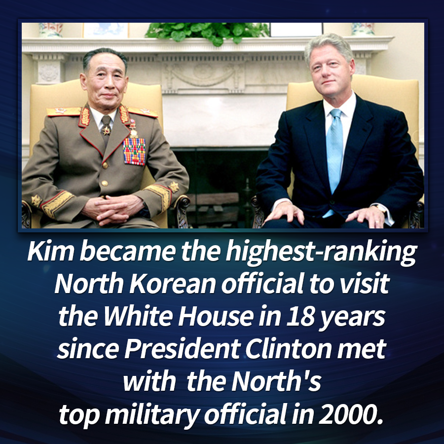 Kim became the highest-ranking North Korean official to visit the White House in 18 years since President Clinton met with the North's top military official in 2000.