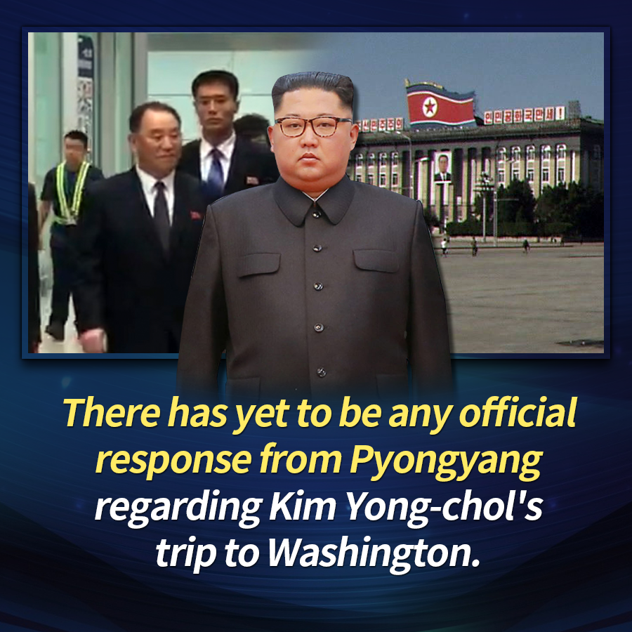 There has yet to be any official response from Pyongyang regarding Kim Yong-chol's trip to Washington.