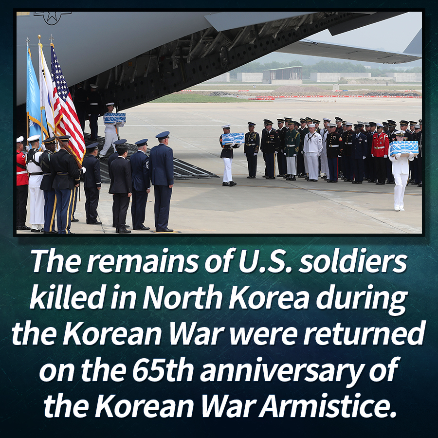 The remains of U.S. soldiers killed in North Korea during the Korean War were returned on the 65th anniversary of the Korean War Armistice.
